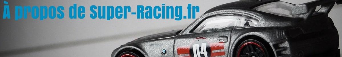 À propos de Super-Racing.fr