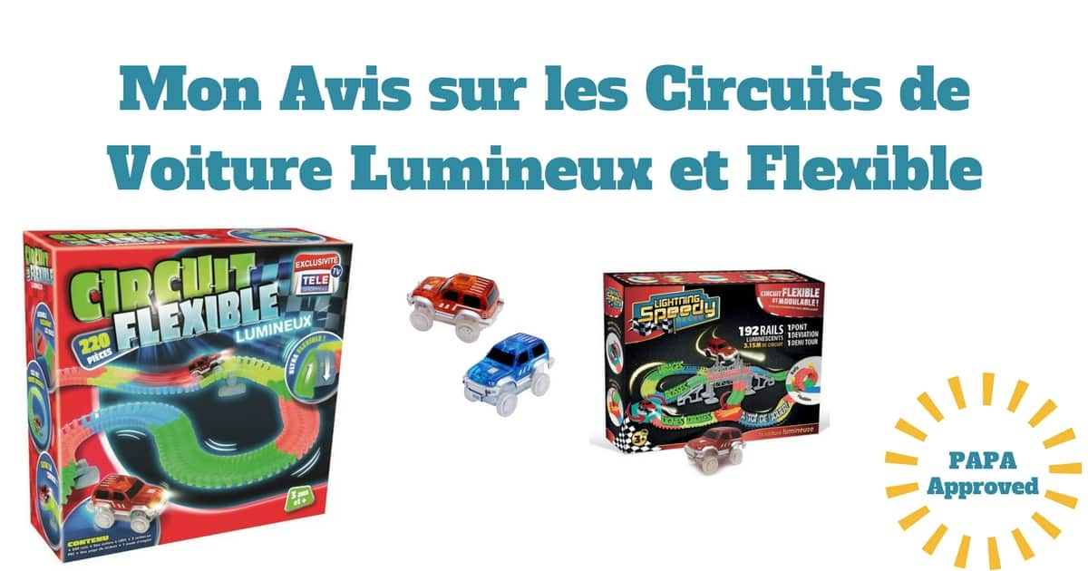 mon avis sur les circuits de voiture lumineux et flexible super racing. Black Bedroom Furniture Sets. Home Design Ideas